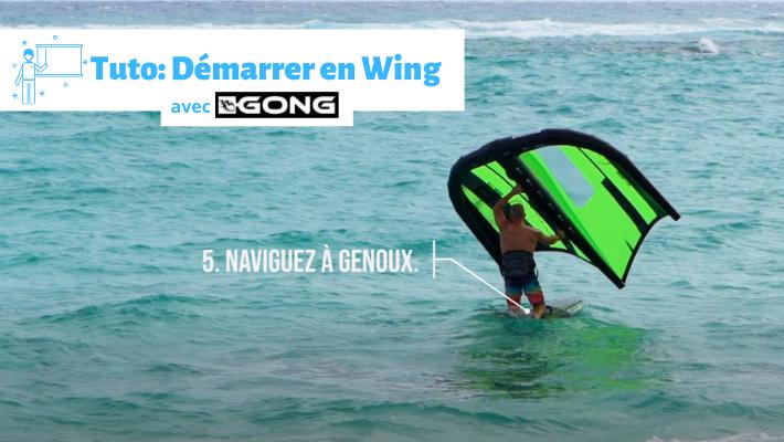 Tuto Wing Foil Gong: comment démarrer sur l'eau ?