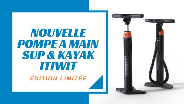 Itiwit lance sa pompe à main facile pour les SUP et des kayaks en édition limitée !