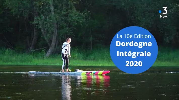 Dordogne Intégrale 2020 – Le Reportage de France 3 Nouvelle-Aquitaine