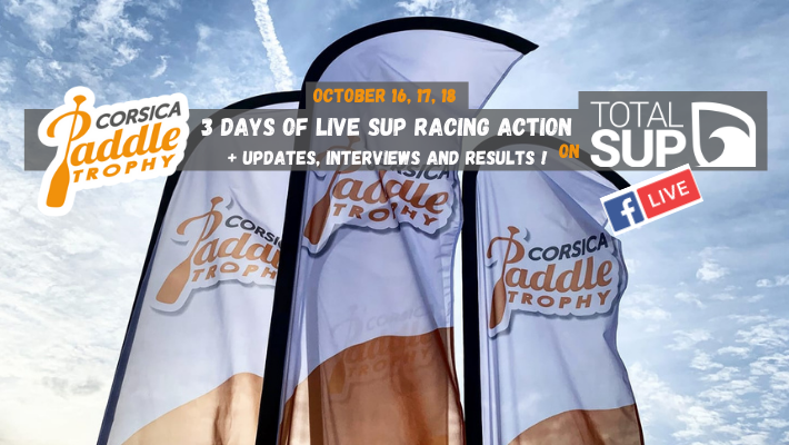 3 Days of Corsica Paddle Trophy Action with TotalSUP !