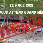 Ze Race 2021 annulée mais les guadeloupéens vous attendent !