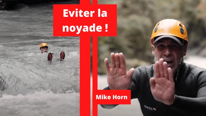 Mike Horn livre 6 conseils pour ne pas se noyer en eaux vives