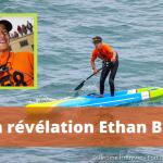 Le SUP race français devra compter avec Ethan Bry