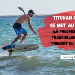 Titouan Puyo et le Foil par Greg Closier