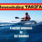 Siri Schubert Downwinds Tarifa on a 1-Week Surfski Camp