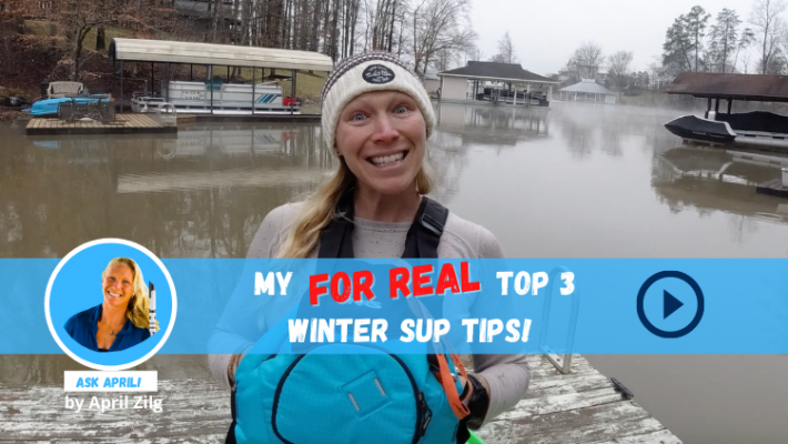 Ask April! 3 Winter Weather Paddling Tips You won't Find Anywhere Else!