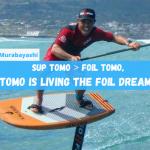 Tomo Murabayashi: the day SUP Tomo became FOIL Tomo