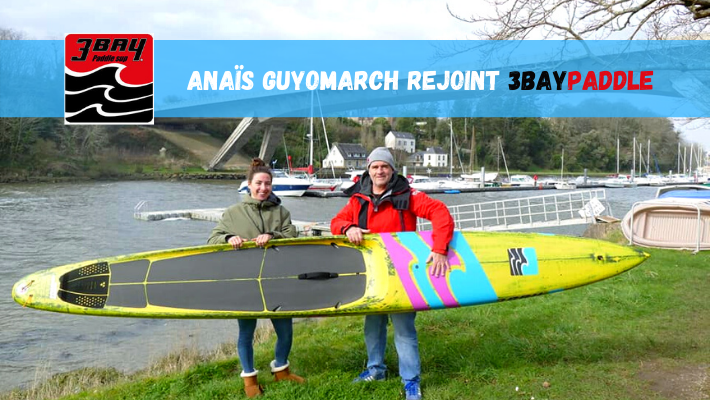 Anais Guyomarch rejoint 3BayPaddle