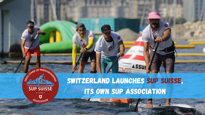 Switzerland launches SUP Suisse, its own Stand Up Paddle association