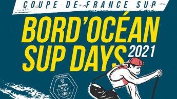 BORD'OCEAN SUP DAYS 2021 – Coupe de France #4