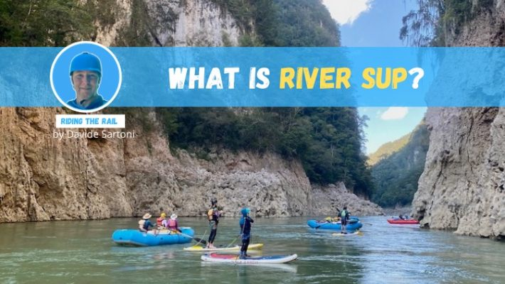 What is River SUP?