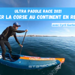 "Cyril Garbous : ""L'Ultra Paddle Race c'est le Paddle Raid version compétition!"""
