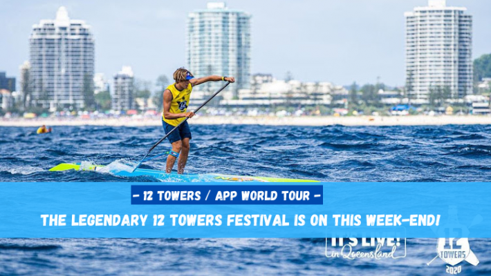 APP Australasia Qualifier – the 10th 12 Towers Paddle Festival is taking place this weekend !