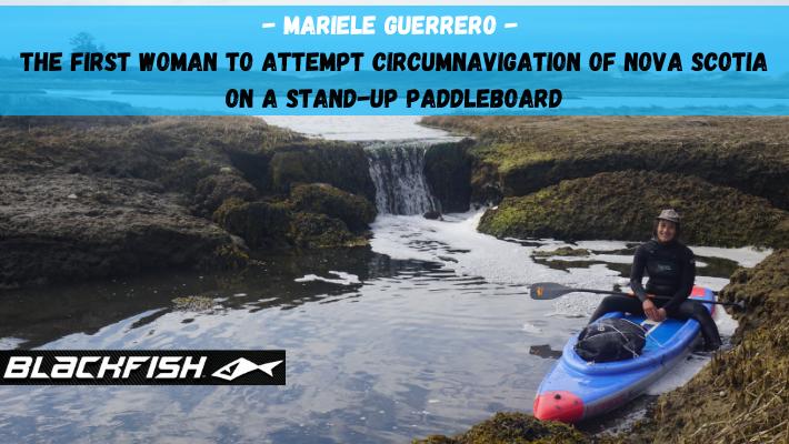 Circumnavigating Nova Scotia: Blackfish Paddles to support Expedition SUP Mi'kmaw'ki