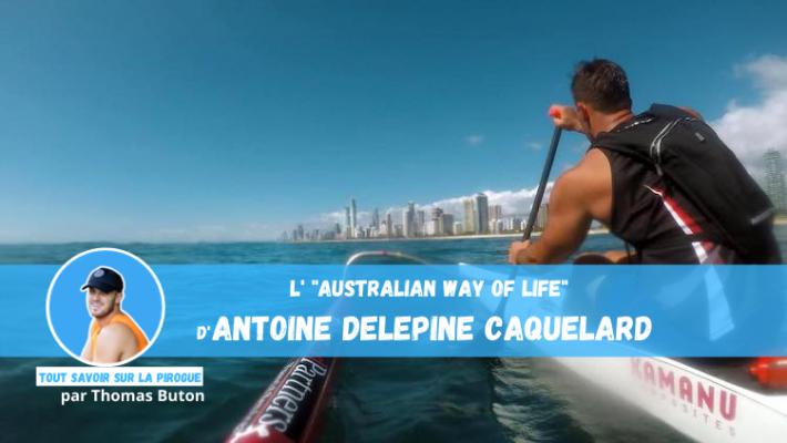 Ramer en Australie, un rêve de gosse devenu réalité pour Antoine Delepine Caquelard