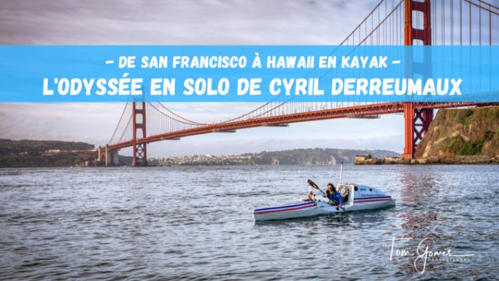 Cyril Derreumaux va parcourir 4000 kilomètres en kayak solo à travers le Pacifique