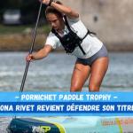 Iona Rivet sera alignée sur le Pornichet Paddle Trophy