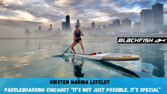 Paddleboard Chicago with Blackfish Rider Kirsten Marina